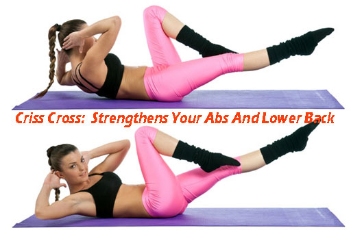 Criss Cross: Strengthens Your Abs And Lower Back
