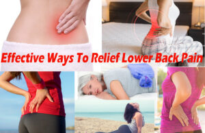Effective Ways To Relief Lower Back Pain