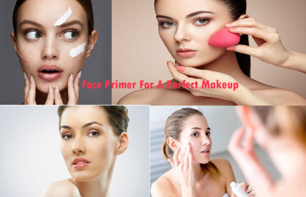 Face Primer For A Perfect Makeup | How To Apply It The Right Way