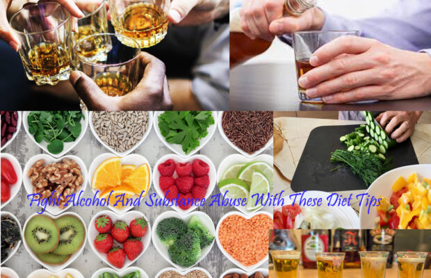 Fight Alcohol And Substance Abuse With These Diet Tips