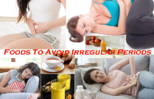 10 Effective Foods To Avoid Irregular Periods
