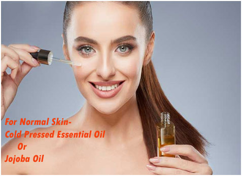 For Normal Skin- Cold Pressed Essential Oil Or Jojoba Oil