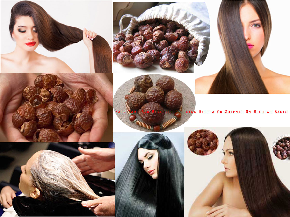 Hair Care And Benefits Of Using Reetha Or Soapnut On Regular Basis