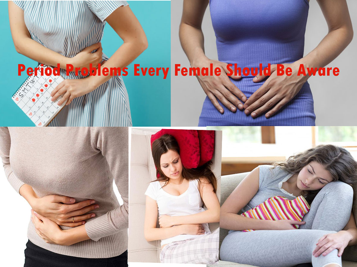 Period Problems Every Female Should Be Aware