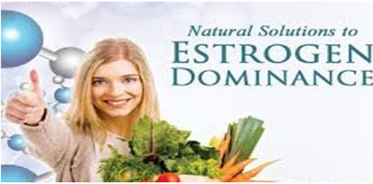 Possible Ways To Reduce Estrogens Dominance Naturally