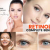 Retinol: Miracle For Anti-Ageing Skincare | Right Way To Use Retinol On Your Skin