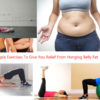 Simple Exercises To Give You Relief From Hanging Belly Fat