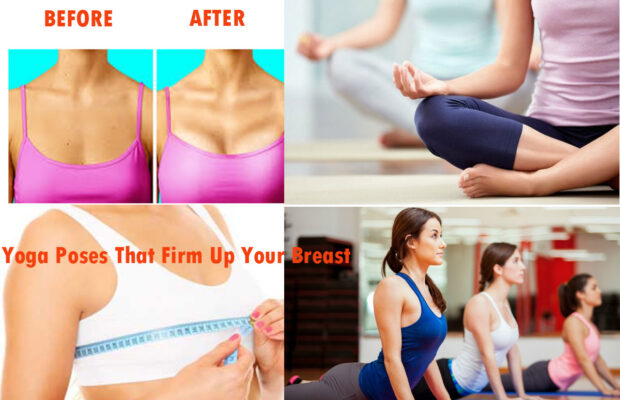 6 Easy Yoga Poses That Firm Up Your Breast