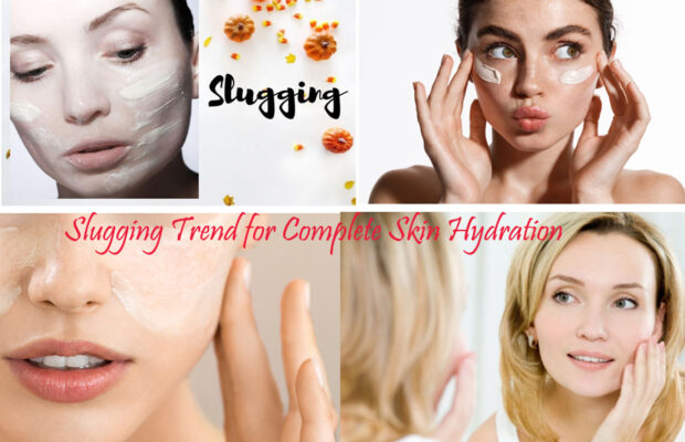 Slugging Trend for Complete Skin Hydration, Who Need To Try It or Skip It?