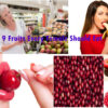 Top 9 Fruits Every Female Should Eat