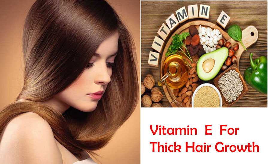 Vitamin E For Thick Hair Growth