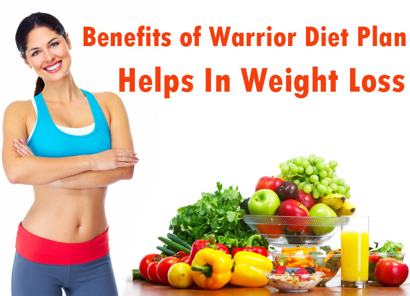 Benefits of Warrior Diet Plan