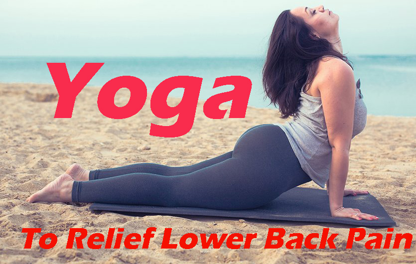 Gentle Stretches, Yoga - Simple And Effective Ways To Relief Lower Back Pain